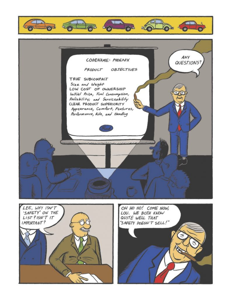 Educational comic book. Lee Iacocca shows Ford's goals for the Pinto project, safety is not a concern